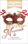 Beyond the Masquerade by Nancy Eichman
