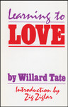 Learning to Love Video Bible Study (DVD) by Willard Tate