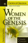 Women Of The Genesis Crown of Creation Series