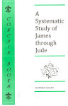 A Systematic Study of James through Jude