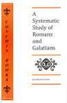 A Systematic Study of Romans and Galatians