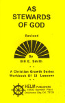 Christian Growth Series As Stewards of God