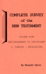 Complete Survey of the New Testament Volume 4 1 Timothy-Revelation