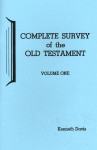 Complete Survey of the Old Testament Volume 1
