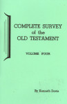 Complete Survey of the Old Testament Volume 4