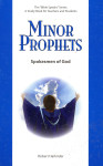 Bible Speaks Series Minor Prophets Spokemen of God