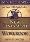 New Testament Workbook God Hath Spoken Series