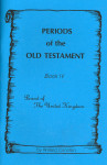 Periods of the Old Testament Book 4 Period of the United Kingdom