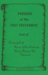 Period of the Old Testament Book 6 Period of Exile and Between the Testaments