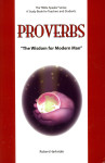 Proverbs: The Wisdom For Modern Man