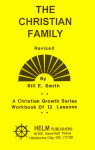 Christian Growth Series The Christian Family