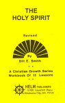 Christian Growth Series The Holy Spirit