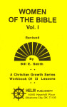 Christian Growth Series Women of the Bible Volume 1 Workbook