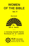 Christian Growth Series Women of the Bible Volume 2 Workbook