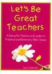 Let's Be Great Teachers