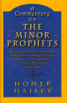 A Commentary on the Minor Prophets [Hardcover]