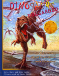 Dinosaurs Unleashed: The True Story about Dinosaurs and Humans [Hardcover]