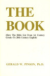 The Book How the Bible Got From 1st Century Greek to 20th Century English