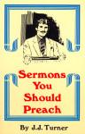 Sermons You Should Preach