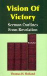 Vision of Victory Sermon Outlines From Revelation