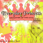 Everyday Princess Daughter of the King DVD
