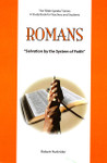 Romans Salvation By The System of Faith: The Bible Speaks Series