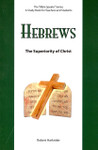 Bible Speaks Series Hebrews The Superiority of Christ