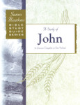Bible Study Guide Series A Study of John