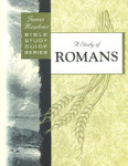 Bible Study Guide Series A Study of Romans