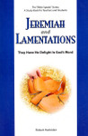 Jeremiah And Lamentations They Have No Delight In Gods Word: The Bible Speaks Series