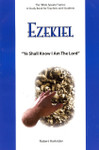 Bible Speaks Series Ezekiel Ye Shall Know I Am The Lord