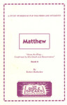 Bible Speaks Series Matthew Book 2 Jesus the King Confirmed by His Death and Resurrection