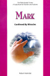 Bible Speaks Series Mark Confirmed by Miracles