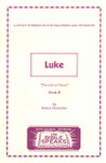 Bible Speaks Series Luke Book 2 The Life of Christ