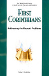 First Corinthians Addressing The Church's Problems: The Bible Speaks Series