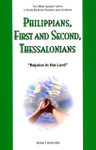 Philippians First And Second Thessalonians Rejoice In The Lord: The Bible Speaks Series
