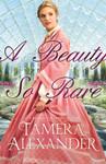 A Beauty So Rare A Belmont Mansion Novel