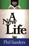 A New Life in the Lord's Way Series