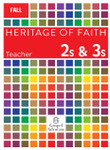 Heritage of Faith FALL 2s and 3s Teacher Book