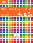 Heritage of Faith FALL 4s and 5s Teacher Book