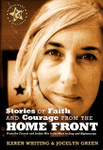Battlefields & Blessings: Stories of Faith and Courage from the Home Front