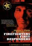 Stories of Faith and Courage from Firefighters and First Responders