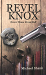 Revel Knox:  Seven Times From Hell