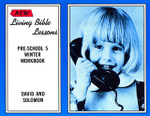 New Living Bible Lessons  WINTER Preschool 5 Student