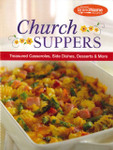 Church Suppers Cookbook: Treasured Casseroles, Side Dishes, Desserts, And More