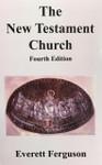 The New Testament Church 4th Edition