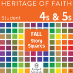 Heritage of Faith FALL 4s and 5s Story Squares