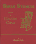 Bible Stories From A Rocking Chair