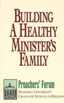 Building a Healthy Minister's Family