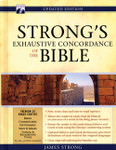 Strong's Exhaustive Concordance - Updated, by James Strong